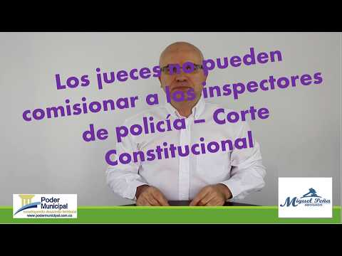 Los jueces no pueden comisionar a los inspectores de policía - Corte Constitucional