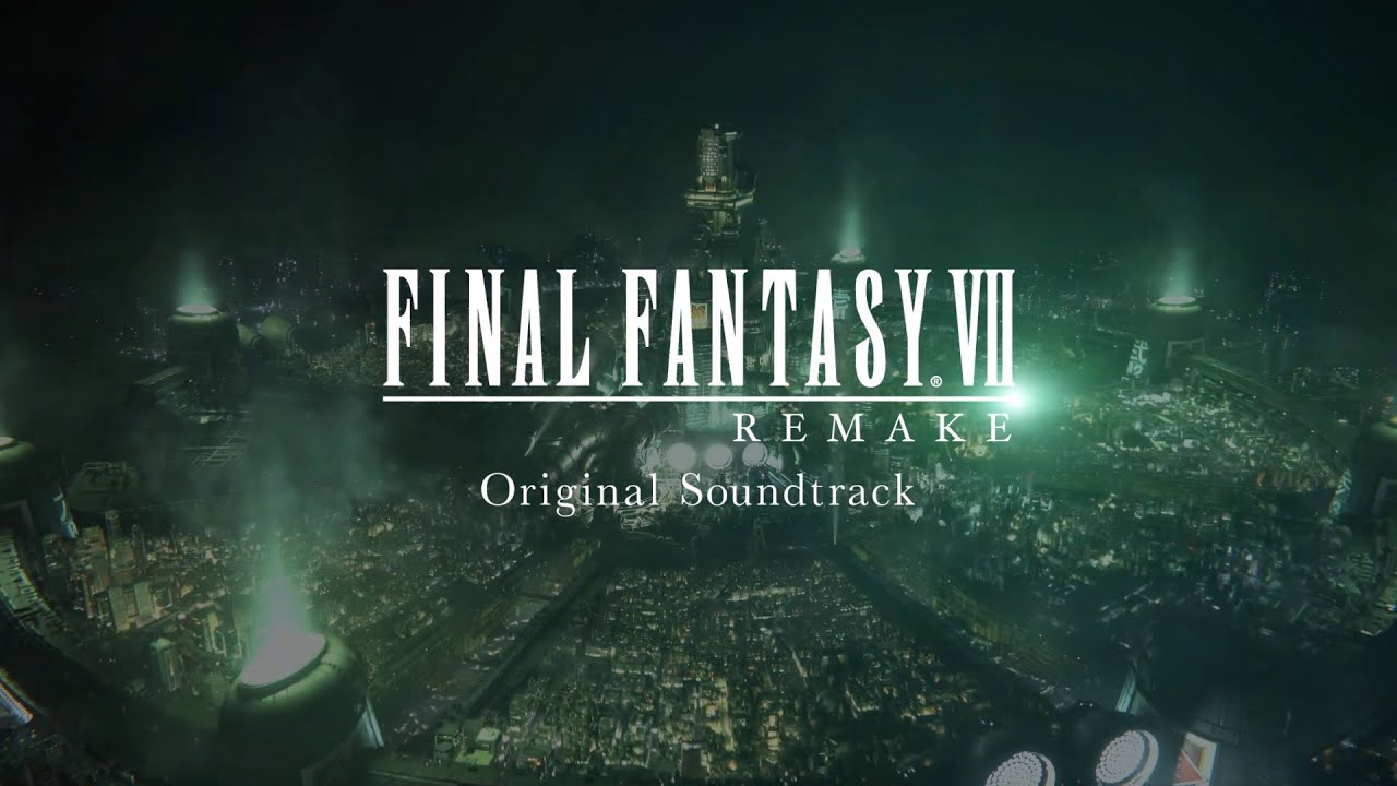 FINAL FANTASY VII REMAKE - Original Soundtrack Promotional Video