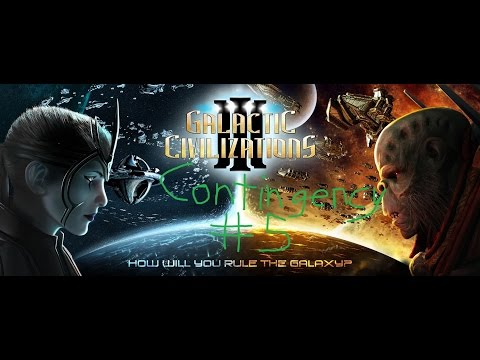 Galactic Civilizations III - Campaign Contingency - Episode 5 - Troublesome Ally