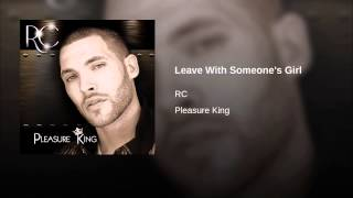 Leave With Someone