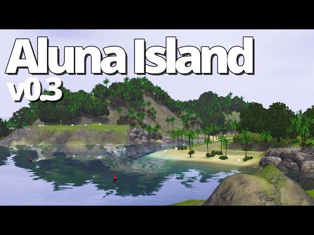 Aluna Island v0.3 - Out Now! (Bug Fixes & Brand New Lot)