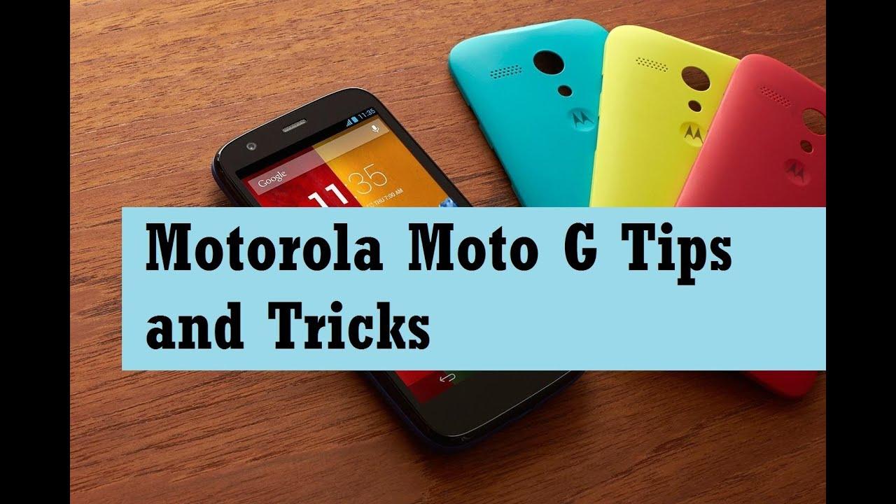 Motorola Moto G Tips and Tricks