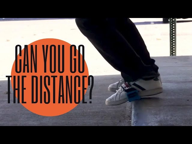 Can you Go the distance?