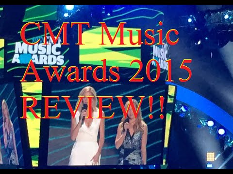 CMT Music Awards 2015 REVIEW!!