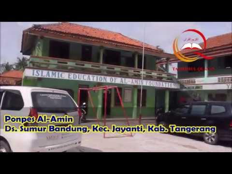 Ponpes Al-Amin, Ds. Sumur Bandung, Kec. Jayanti, Kab. Tangerang
