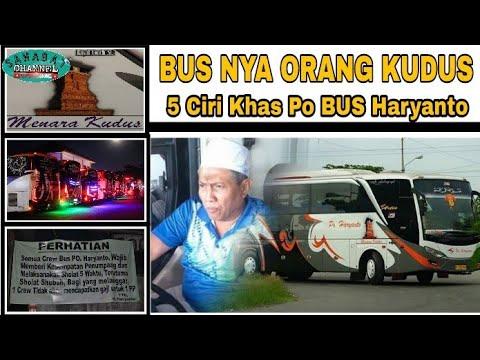 BUSNYA PAK HAJI.! 5 Ciri Khas Po BUS Haryanto