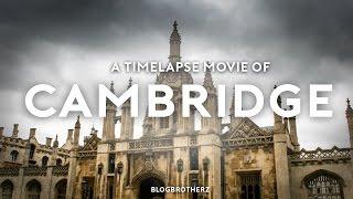 4K CAMBRIDGE HYPERLAPSE   4K CITY TIME-LAPSE