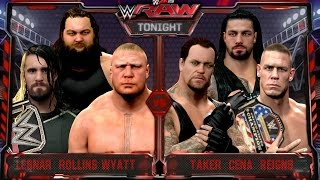 WWE RAW 8/3/15 - Undertaker & Cena & Reigns vs Brock Lesnar & Rollins & Bray Wyatt -  WWE 2K15