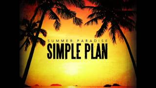Simple Plan - Summer Paradise /[320]Kbps HIGH QUALITY + DOWNLOAD + LYRICS