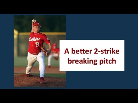 How to throw a better 2-strike breaking pitch