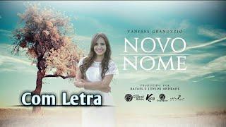 Novo Nome ( Com Letra ) Vanessa Granuzzio - CD Som do Trono ( Legendado 2017 ) Para Grupos e Corais.