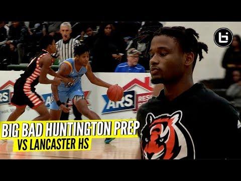 Big Bad Huntington Prep Vs Lancaster High School