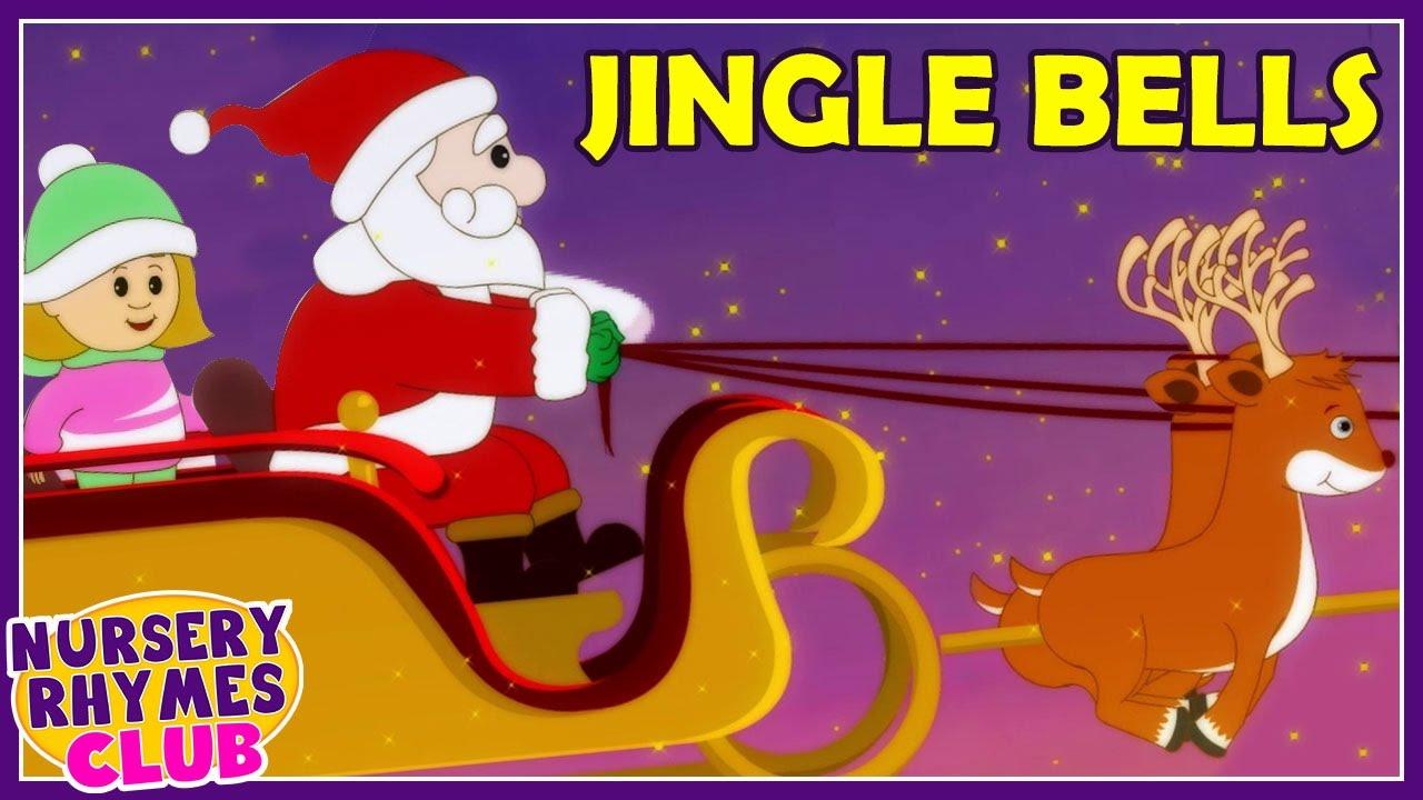 Jingle Bells   Christmas Carols   Songs for Children   Nursery Rhymes Club - YouTube
