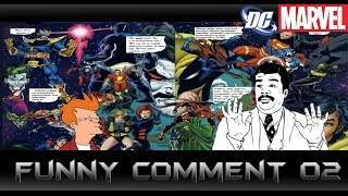 [Funny Comment Dc or Marvel]comic world daily