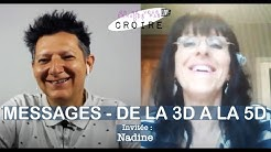 NADINE Messages - De la 3D à la 5D