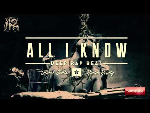Deep Rap Instrumental (Kendrick Lamar Type Beat) 2015 - ALL I KNOW