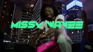 Missy Wavee - Drip