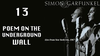 13-A Poem in The Underground Wall, Live 1967, Simon & Garfunkel