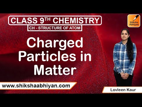 Charged particles in matter