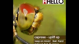 Caprese feat. Karol - Keep on movin (Original Mix)