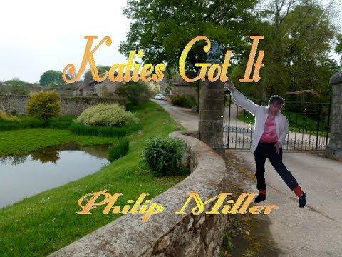 Katies Got It - Philip Miller