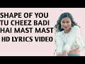 Cheez Badi - Shape Of You - Hd Lyrics Video - Vidya Vox Mashup Cover