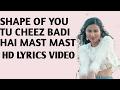 Cheez Badi - Shape Of You - Hd Lyrics Video - Vidya Vox Mashup Cover
