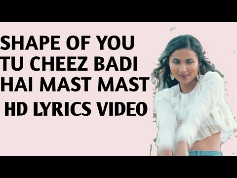 Cheez Badi - Shape Of You - Hd Lyrics...