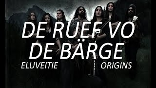 ELUVEITIE – De Ruef Vo De Bärge || Lyrics and Translation Subtitles [GSW/EN/FR/RU/DE/NL/HE/EO]