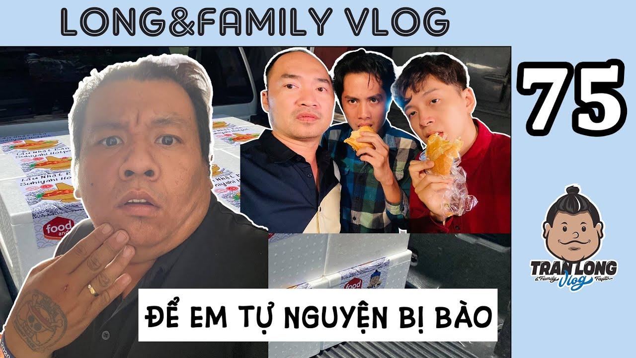 Long&Family Vlog TẬP 75 : TẶNG LẨU CHO NGÔ KIẾN HUY TIẾN LUẬT, SẲN QUÁNH BÀI ĂN TIỀN HUỲNH PHƯƠNG