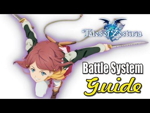 Tales Of Zestiria - Battle System Guide (Basics To Intermediate Stuff)