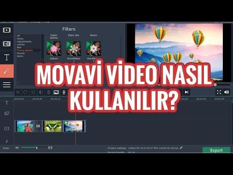 Movavi Video Nasıl Kullanılır?