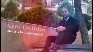 �������� ���� Agla Qelbim/Piano musiqi/2019 ( Musiqi/ifa:Celal Ehmedov ) ������