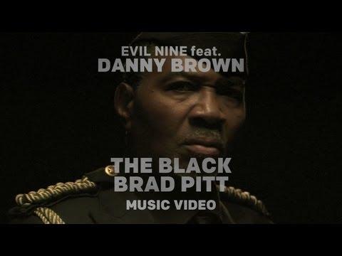 Клип Evil Nine - The Black Brad Pitt