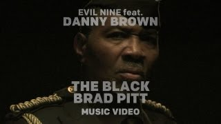 Watch Evil Nine Black Brad Pitt video