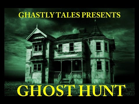 Ghost Hunt | Ghastly Tales Classic Radio