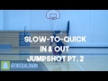Slow-to-Quick In & Out Jumpshot Pt. 1 | Dre Baldwin