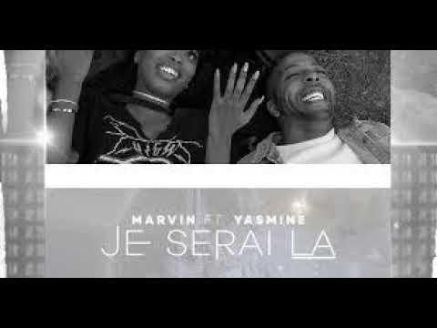 Yasmine ft. Marvin -Je Serai La (Top Mais Kizomba 2017)