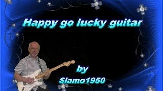 Happy go lucky guitar