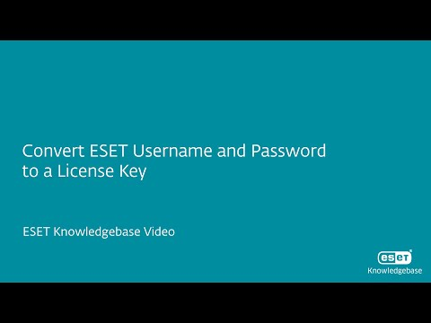 Convert ESET Username and Password to a License Key