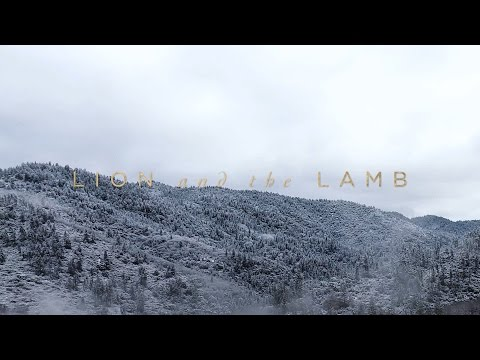 Lion And The Lamb (Official Lyric Video) - Leeland | Have It All
