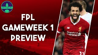 FPL TEAM FOR GAMEWEEK 1 | Salah essential Captain | Fantasy Premier League 2018/19