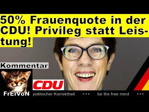 AKK will 50% Frauenquote in der CDU! Privileg statt Leistung * Kommentar