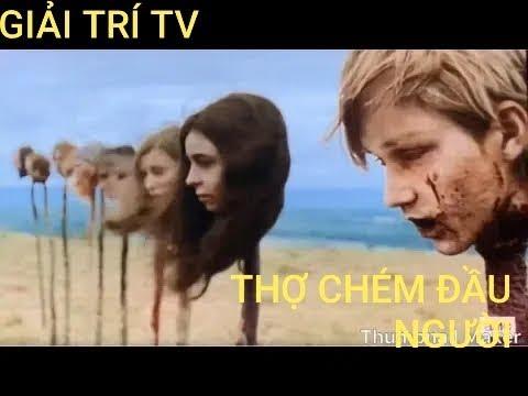 Phim Kinh Dị Mỷ - Thợ Chém Đầu Người | Thuyết Minh - Full HD