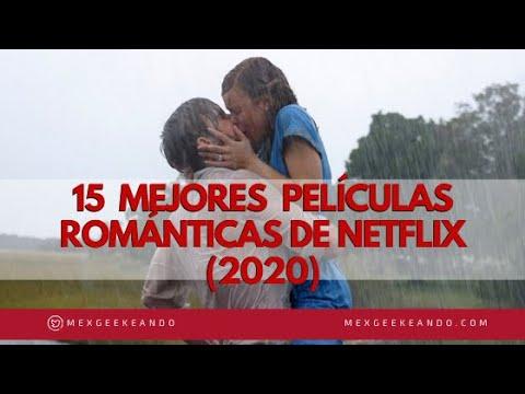 Las Mejores Películas Románticas En Netflix 2020 Note Las Pierdas Youtube