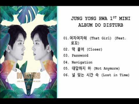 정용화 JUNG YONG HWA - 1st MINI ALBUM [DO DISTURB]