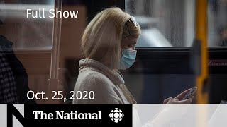 CBC News: The National | Grim COVID-19 numbers in Quebec, Ontario | Oct. 25, 2020