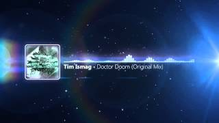 Tim Ismag - Doctor Doom (Original Mix)