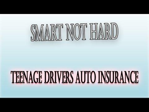Teenage Drivers Auto Insurance