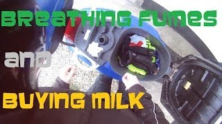Breathing Fumes and Buying Milk